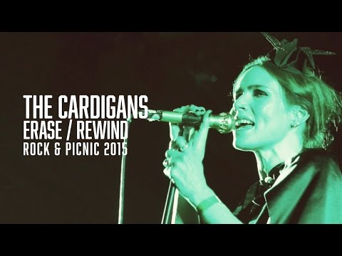 The Cardigans - Erase / Rewind - Rock & Picnic 2015