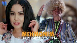 Dilafruz Hayitmetova & Bojalar - Mehmonim | Дилафруз & Божалар - Мехмоним