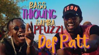 Bass Thioung X Samba Peuzzi - Def Patt - Clip Officiel