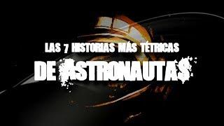Las 7 historias más tétricas de astronautas