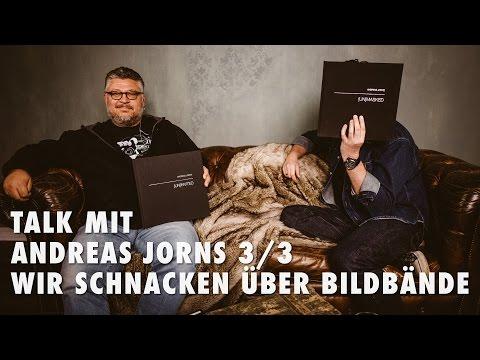 Talk mit Andreas Jorns 3/3 - Wir schnacken über Bildbände