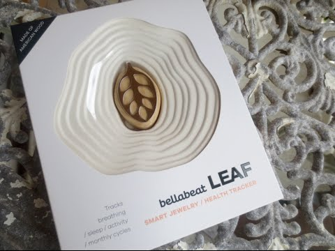 Bellabeat LEAF Nature Unboxing