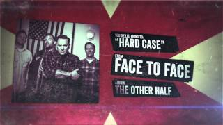 Face to Face - Hardcase