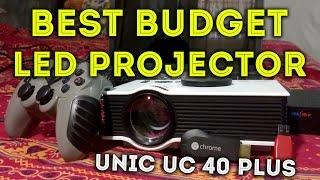 BEST BUDGET LED PROJECTOR YOU CAN BUY IN INDIA - UNIC UC 40 PLUS REVIEW
