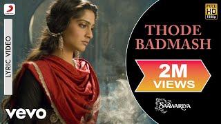 Thode Badmash Lyric Video - Saawariya Ranbir,Sonam