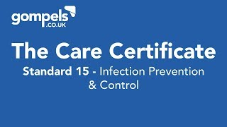 The Care Certificate Standard 15 Answers & Training - Infection Prevention & Control