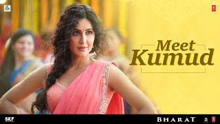 gratis download video - Meet 'Kumud' - Katrina Kaif | Salman Khan | Bharat | 5th June 2019