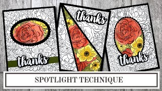 3 Ways To Use The Spotlight Technique In Card Making