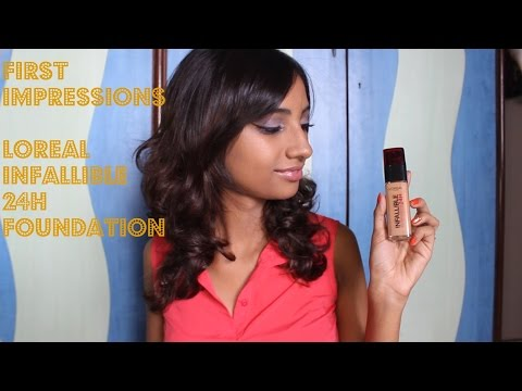 First Impressions: Loreal Infallible 24H Foundation (Indian) II Indian Beauty Guru