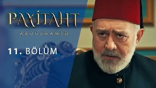 Payitaht Abdulhamid episode 11 with English subtitles Full HD