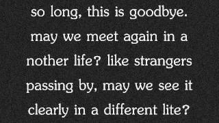 10 Years-So long goodbye
