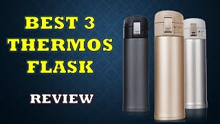 Best 3 Thermos Flask In India - Review & Price List | सबसे अच्छा थर्मस फ्लास्क