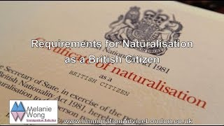 Requirements for Naturalisation as a British Citizen