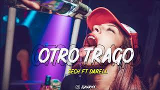 OTRO TRAGO ⚡️ SECH FT DARELL (Fiestero Remix) ⚡️ IGNA RMX