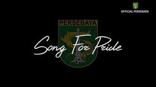 Song For Pride By Persebaya Players