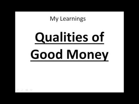 Characteristics/Qualities of Good Money - Class 12/10, HSC