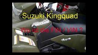 Suzuki Kingquad (USA)  AR41  2016   Wo ist die  FIN ?  VIN number location ?  vehicle data