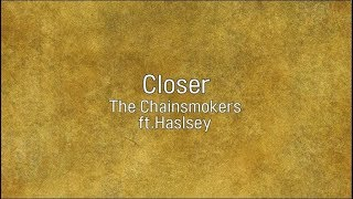(가사해석)Closer   The Chainsmokers (ft.Haslsey)
