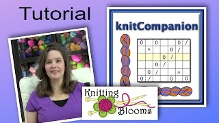 Knit Companion - Tutorial - Knitting Blooms