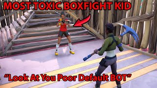 I Pretended To Be A Noob In Random Boxfights, Then DESTROYED TOXIC KID - Fortnite