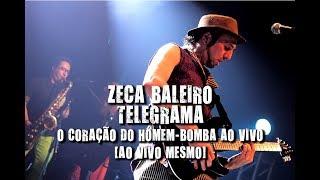 Zeca Baleiro - Telegrama (O coração do Homem-bomba ao vivo. Ao vivo mesmo!)