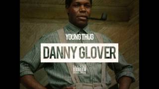 Young Thug - Danny Glover [Prod. by 808 Mafia] **BASS BOOSTED**