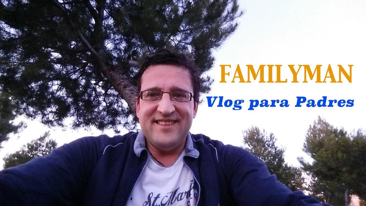 FamilyMan Vlog para Padres - Intro