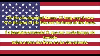 Hino nacional dos Estados Unidos - Anthem USA (EN/PT letra)