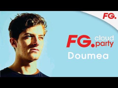 DOUMEA | FG CLOUD PARTY | LIVE DJ MIX | RADIO FG