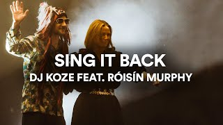 <span>DJ Koze i Róisín Murphy</span> - Sing It Back