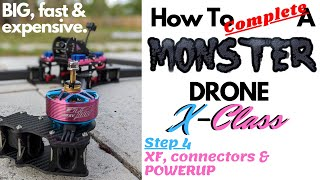 How To Complete A MONSTER Drone Build! Finalizing Everything & POWER UP!!