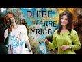 Dhire Dhire (Lyrical) | Zubeen & Deeplina || Raktabeez