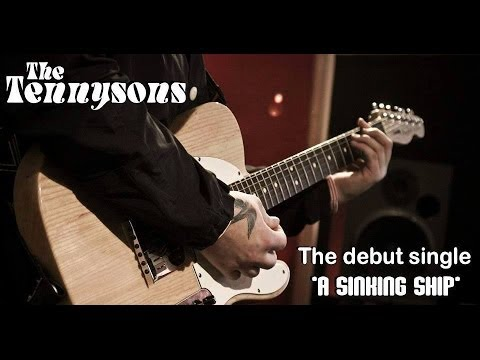 'A Sinking Ship' - The Tennysons - Official Music Video [2013]