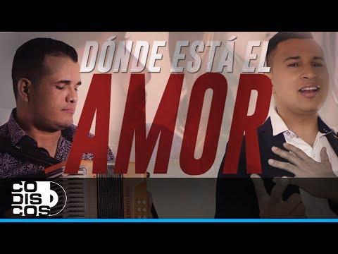Donde Está El Amor - Los Inquietos  (Video)