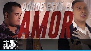 Video Donde Está El Amor de Los Inquietos