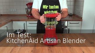 Der KitchenAid 5KSB5553 Artisan Blender im Test