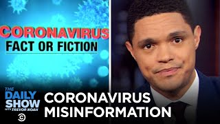 Misinformation about Covid-19 is spreading faster than the virus itself, and panicked shoppers are going to extreme lengths to hoard toilet paper in case of a self-quarantine. #DailyShow #TrevorNoah #Coronavirus  Subscribe to The Daily Show: https://www.youtube.com/channel/UCwWhs_6x42TyRM4Wstoq8HA/?sub_confirmation=1   Follow The Daily Show: Twitter: https://twitter.com/TheDailyShow Facebook: https://www.facebook.com/thedailyshow Instagram: https://www.instagram.com/thedailyshow  Watch full episodes of The Daily Show for free: http://www.cc.com/shows/the-daily-show-with-trevor-noah/full-episodes  Follow Comedy Central: Twitter: https://twitter.com/ComedyCentral Facebook: https://www.facebook.com/ComedyCentral Instagram: https://www.instagram.com/comedycentral  About The Daily Show: Trevor Noah and The World's Fakest News Team tackle the biggest stories in news, politics and pop culture.  The Daily Show with Trevor Noah airs weeknights at 11/10c on Comedy Central.