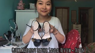 GUCCI MARMONT LEATHER SANDAL REVIEW + TRY ON || 2019