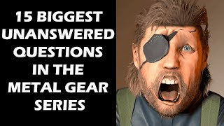 15 Biggest Unanswered Questions In The Entire Metal Gear Series