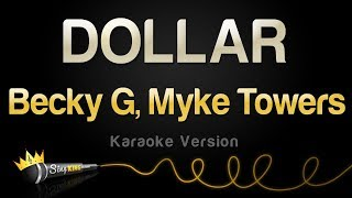 Becky G, Myke Towers   DOLLAR (Karaoke Version)