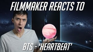 Filmmaker Reacts To BTS   'Heartbeat' MV