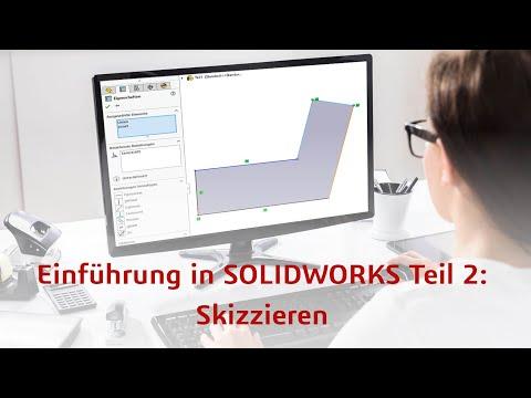 Skizzieren in SOLIDWORKS [Einsteiger-Tutorial, deutsch] Teil 2