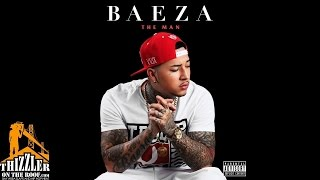 Baeza ft. Rayven Justice - 2ITM [Thizzler.com]