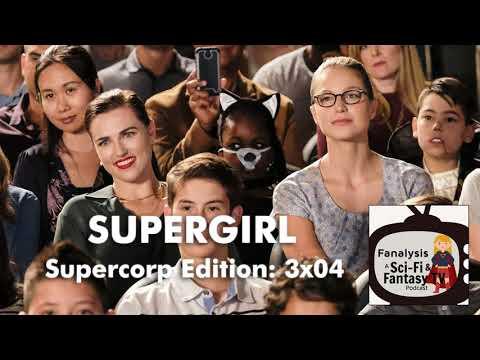 Supergirl: Supercorp Subtext (Episode 3x04)