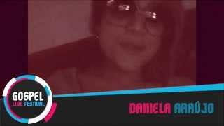 Gospel Live Festival | Daniela Araújo