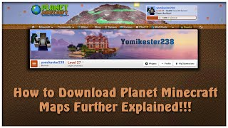 How to Download Planet Minecraft Worlds (Further Explained)