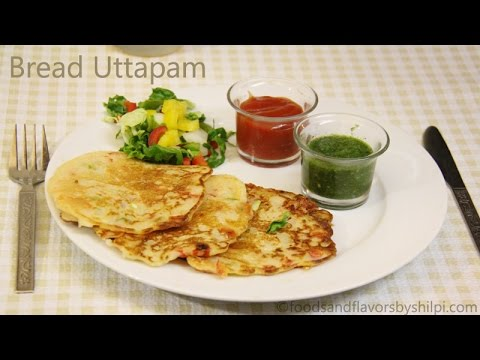 Bread Uttapam Recipe | Instant Uttapam Recipe - Healthy Indian Breakfast and Snacks Recipes