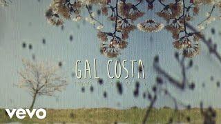 Gal Costa   Quando Você Olha Pra Ela (Lyric Vídeo)