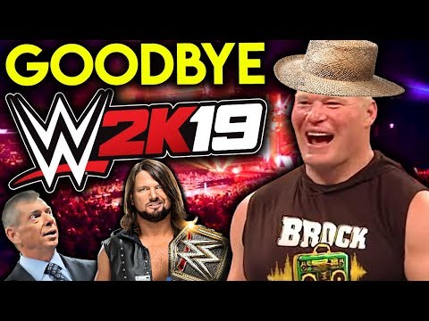 Goodbye WWE 2K19