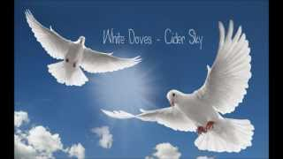White Doves - Cider Sky Lyric Video